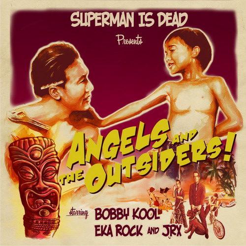 SUPERMAN IS DEAD Angels And The Outsiders (2009)