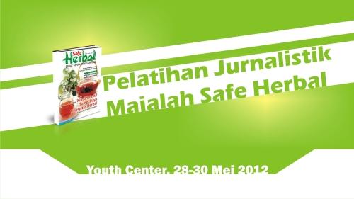 Backdrop pelatihan jurnalistik safe herbal