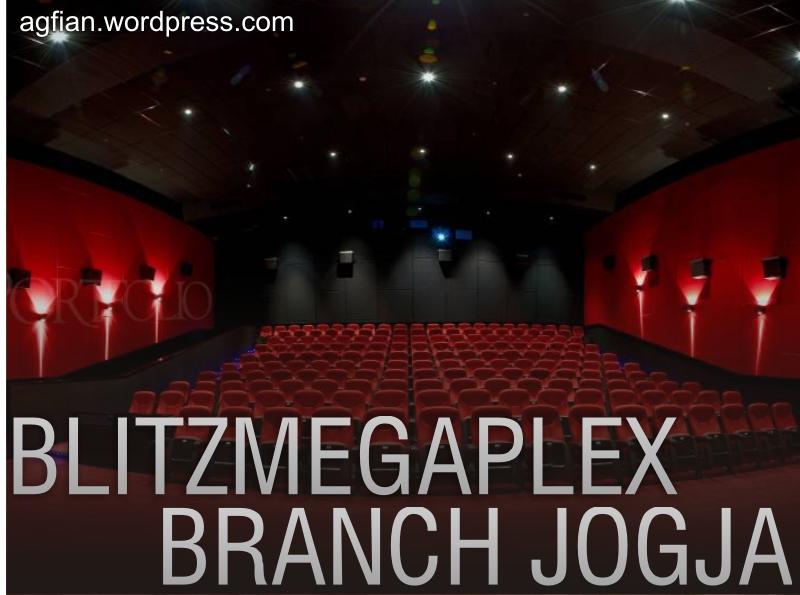 Harapan saya dengan dibukanya blitz megaplex di jogja agfian muntaha blog post blitz megaplex reheart Gallery